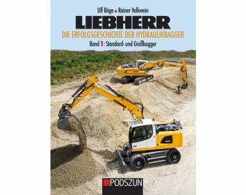 Podszun Verlag – Die Erfolgsgeschichte der Hydraulikbagger